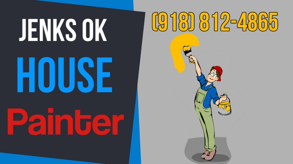 Tulsa OK Painters -House Painter Jenks OK